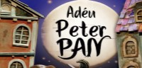 Adeu, Peter Pan - Festuc Teatre