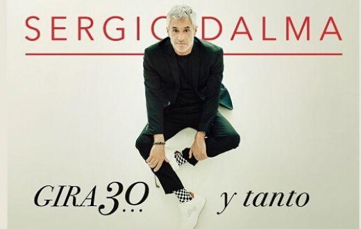 Sergio Dalma - Gira 30... y tanto